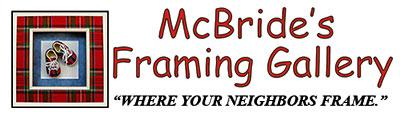 McBride's Framing Gallery - Tucson, AZ +1 (520) 690-5492